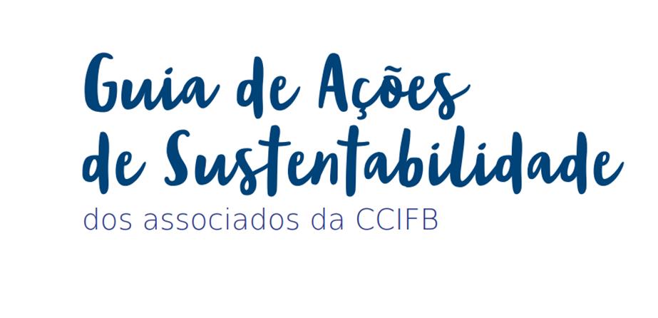 Iniciando as comemorações de seus 120 anos, a Câmara de Comércio França Brasil tem o prazer de compartilhar o comprometimento de seus associados no âmbito da sustentabilidade através do Guia de Ações de Sustentabilidade.