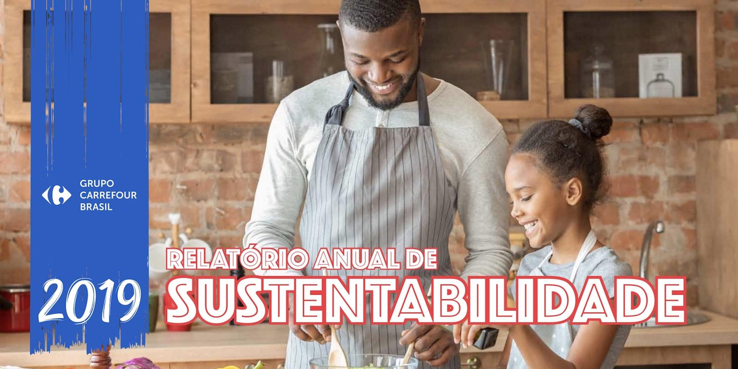 Confira as principais medidas sustentáveis do Grupo Carrefour Brasil em 2019, divulgadas em seu Relatório de Sustentabilidade.